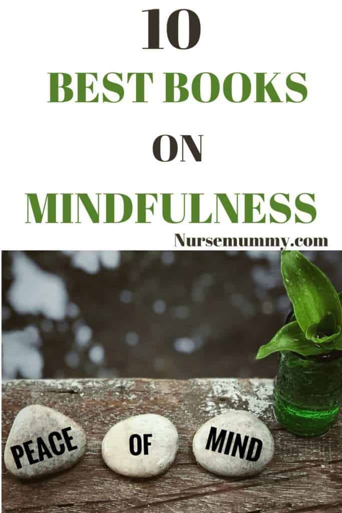 10 best books on mindfulness and meditation. Improve your life and mood by following principles from these amazing books. Mindfulness practice can improve physical, mental and emotional wellbeing. Mindfulness practice can positively affect depression and anxiety and improve overall mood. Mindfulness awareness and practice can really change your outlook on life.