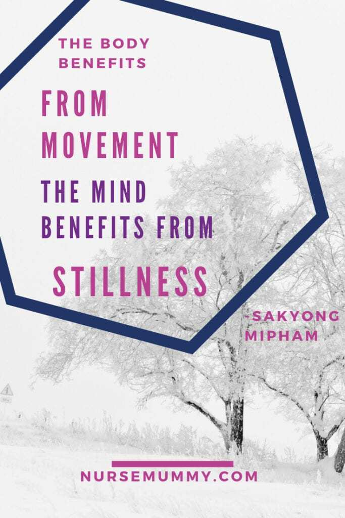 Mindfulness and stillness go hand in hand. Mindfulness quote for download and to share #mindfulness #mindfulnessquotes #mindfulnesssayings #spirituality #peace #relaxation