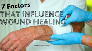 7 Controllable Factors That Influence Wound Healing